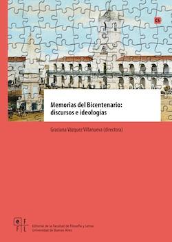Memorias del Bicentenario: discursos e ideologías