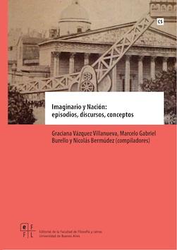 Imaginario y nación : episodios, discursos, conceptos